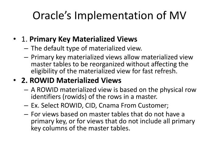 Oracle's Implementation of MV