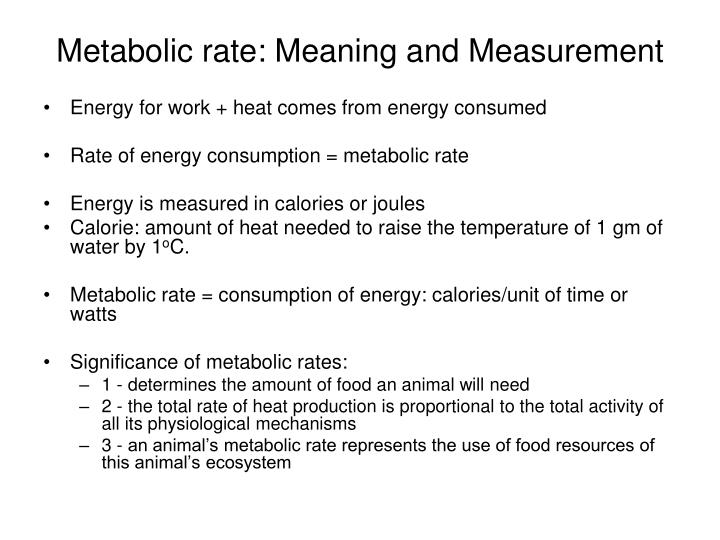 Metabolic rate: Meaning and Measurement