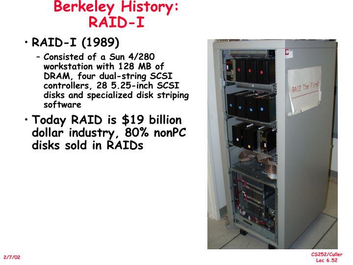 Berkeley History: RAID-I