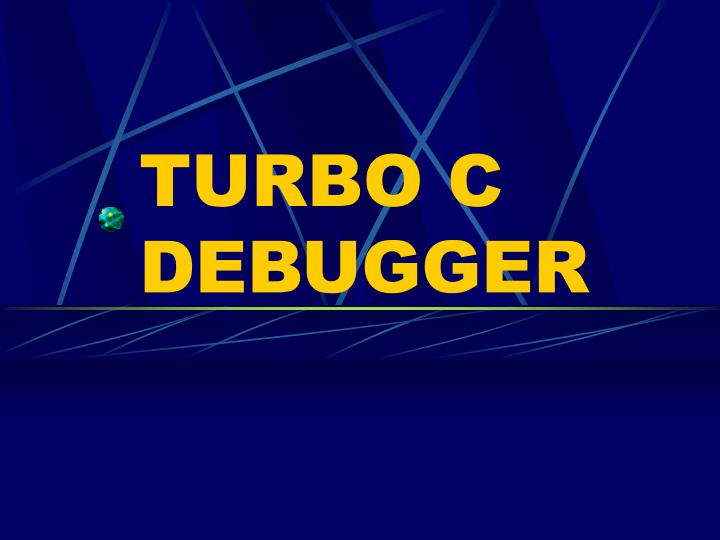TURBO C DEBUGGER
