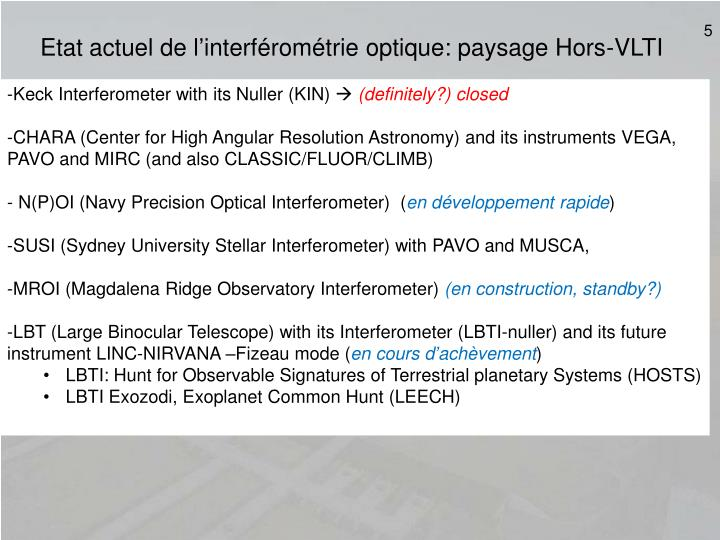 Etat actuel de l'interférométrie optique: paysage Hors-VLTI