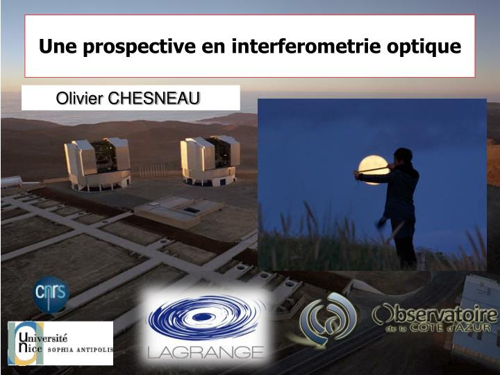 Une prospective en interferometrie optique