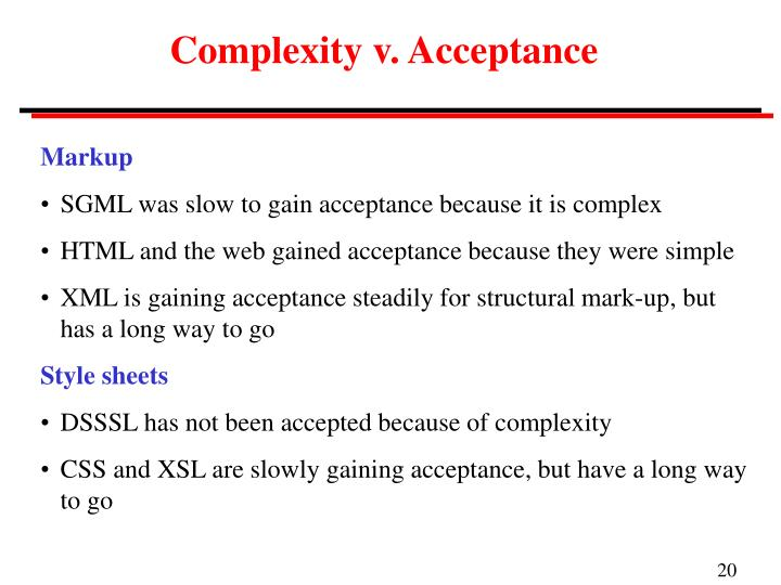 Complexity v. Acceptance