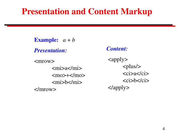 Presentation and Content Markup