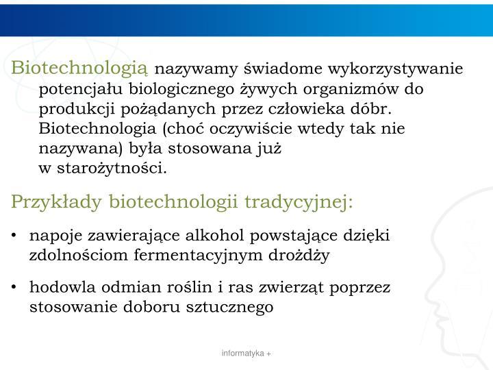 Biotechnologią