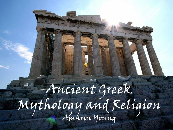 Ancient Greek Mythology and Religion