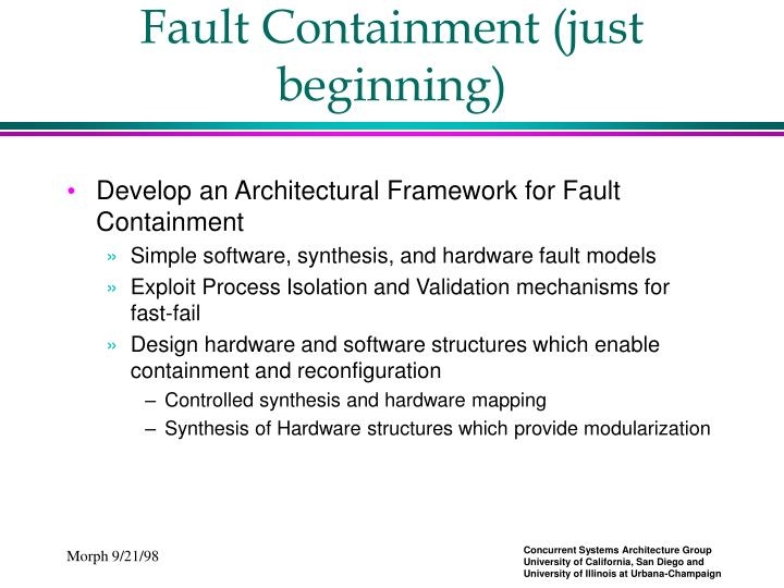 Fault Containment (just beginning)