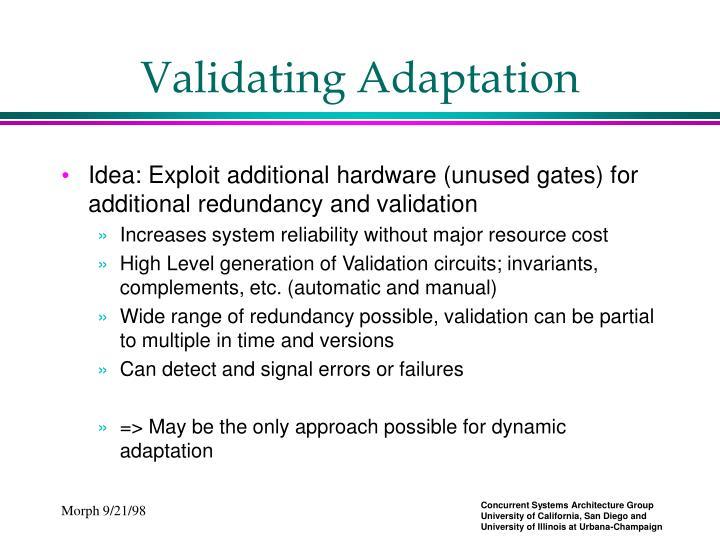 Validating Adaptation