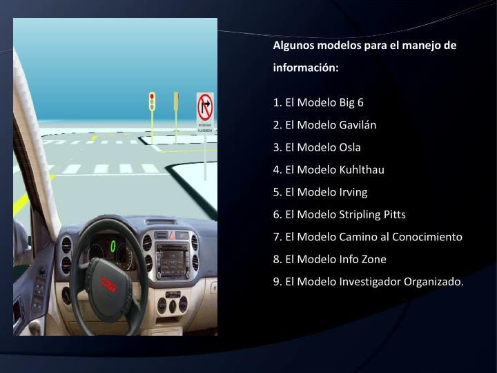 Algunos modelos para el manejo de información: