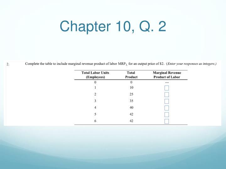 Chapter 10, Q. 2