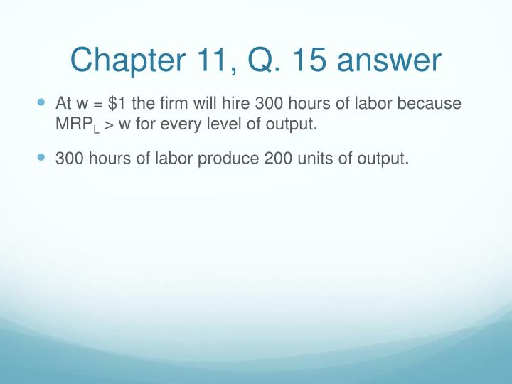 Chapter 11, Q. 15 answer