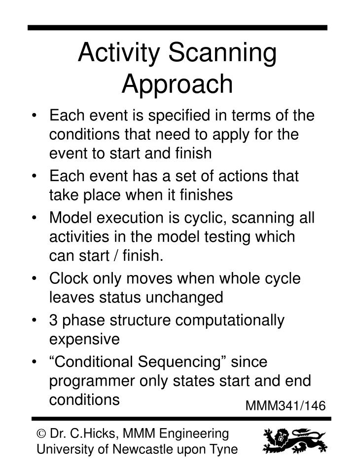 Activity Scanning Approach