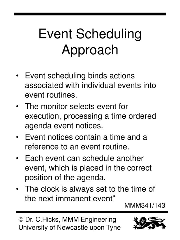 Event Scheduling Approach