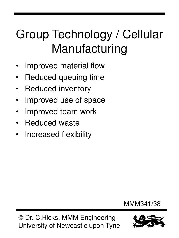 Group Technology / Cellular Manufacturing