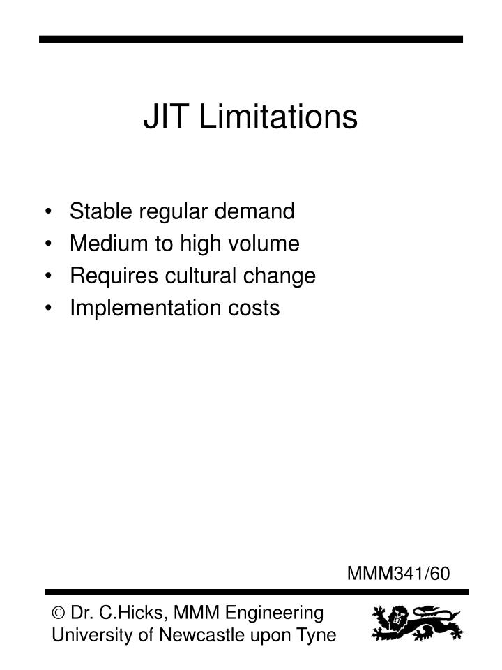 JIT Limitations