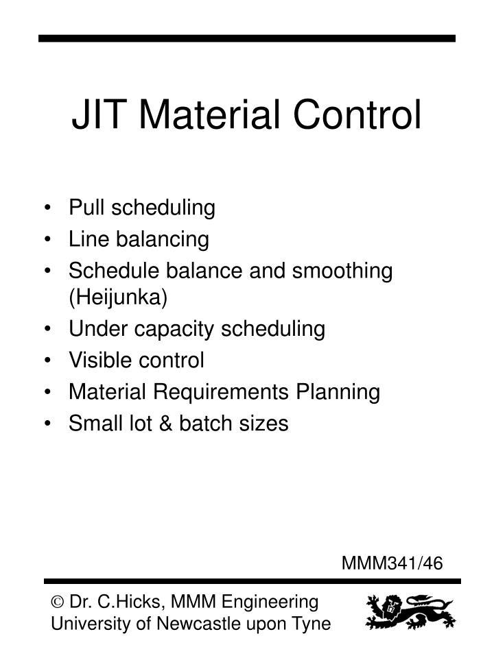 JIT Material Control