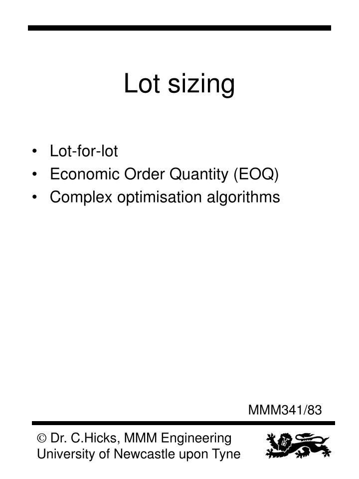 Lot sizing
