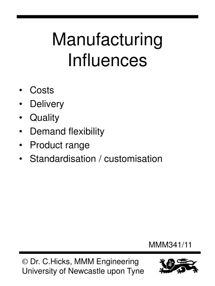 Manufacturing Influences