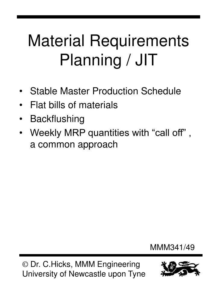 Material Requirements Planning / JIT