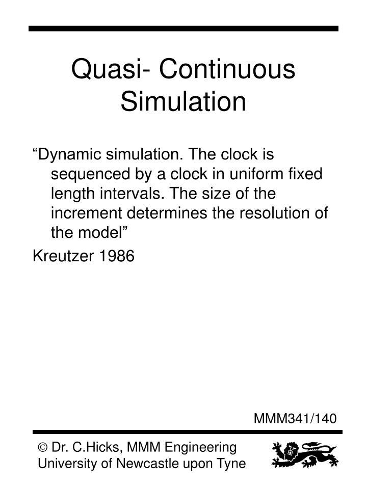 Quasi- Continuous Simulation