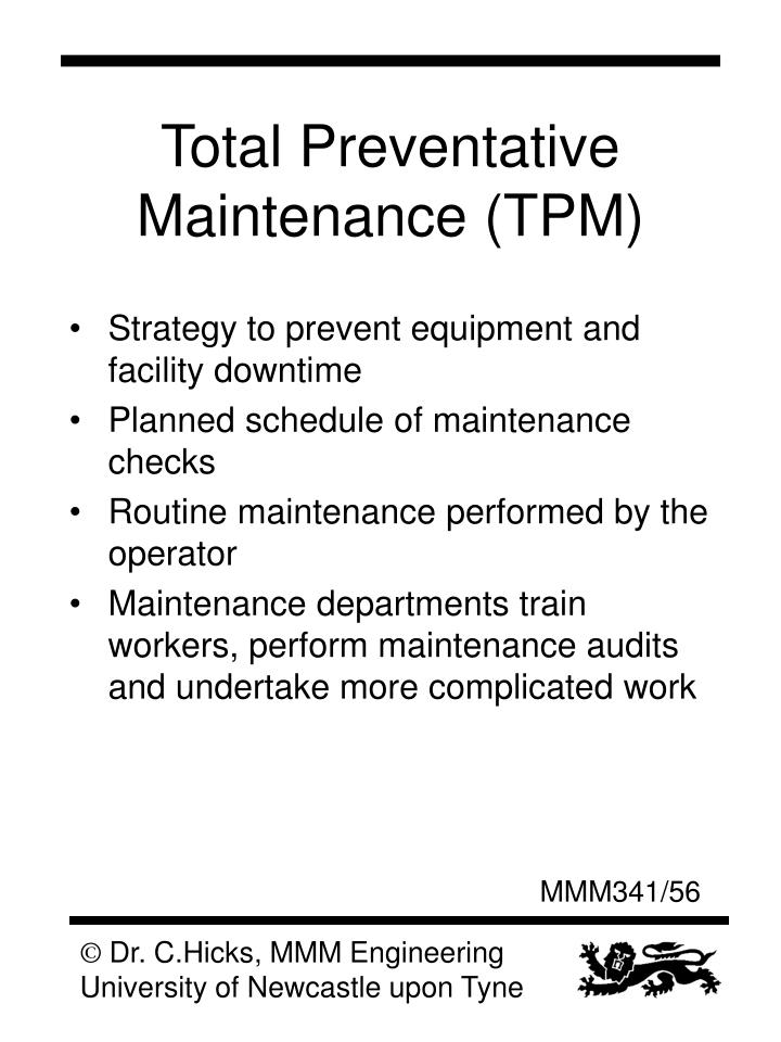 Total Preventative Maintenance (TPM)