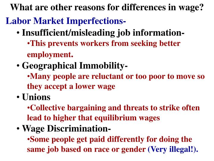 What are other reasons for differences in wage?