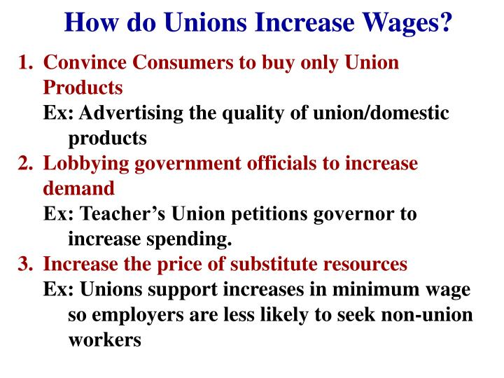 How do Unions Increase Wages?