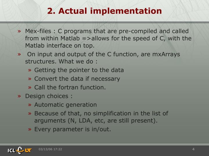2. Actual implementation