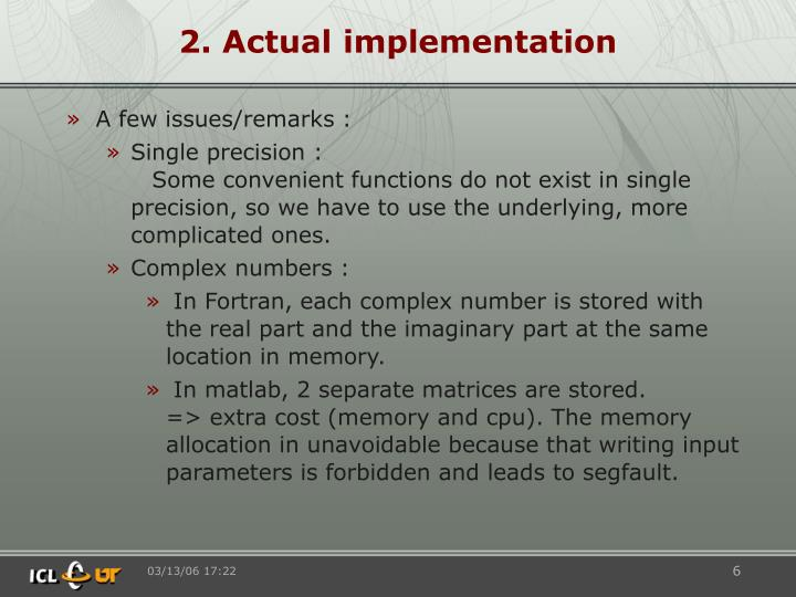 2. Actual implementation