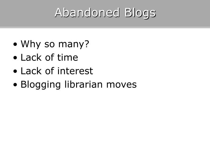 Abandoned Blogs