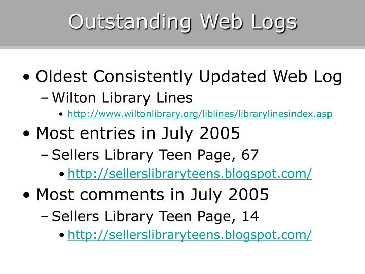 Outstanding Web Logs