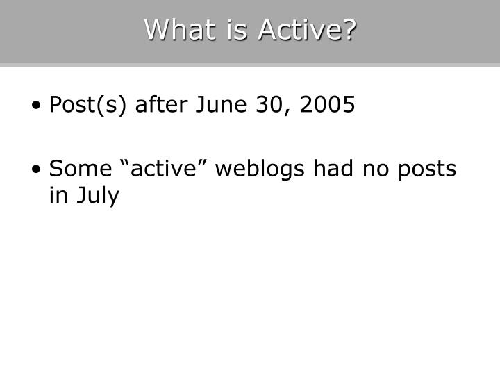 What is Active?