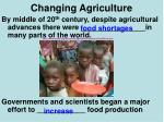changing agriculture1
