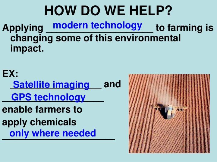 HOW DO WE HELP?