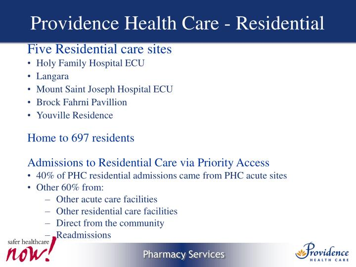 Providence health care residential