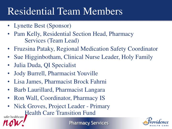 Residential team members