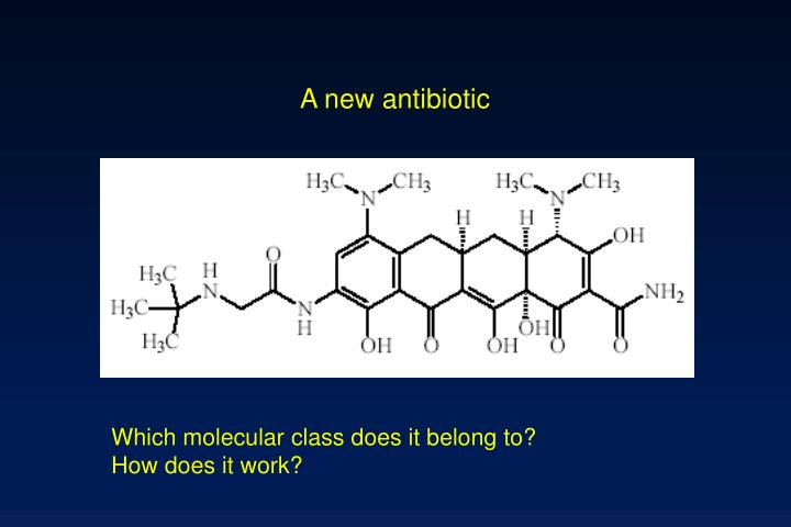 A new antibiotic
