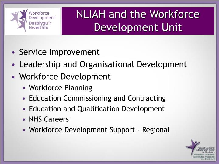 NLIAH and the Workforce Development Unit