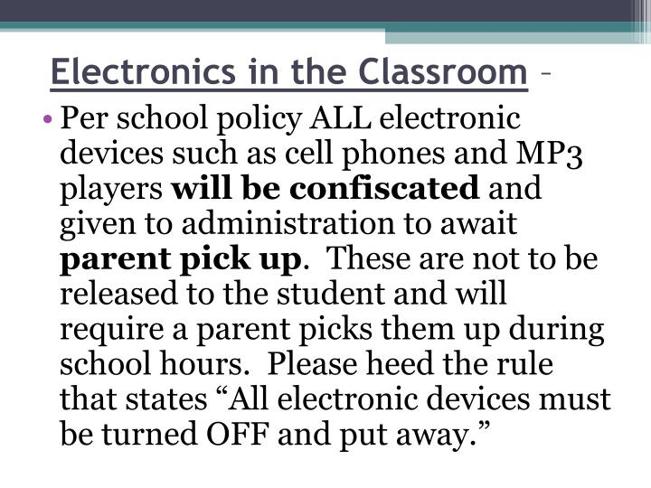 Electronics in the Classroom