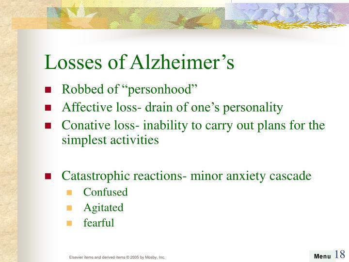 Losses of Alzheimer's