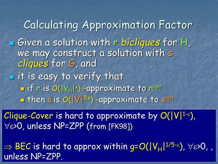 Calculating Approximation Factor