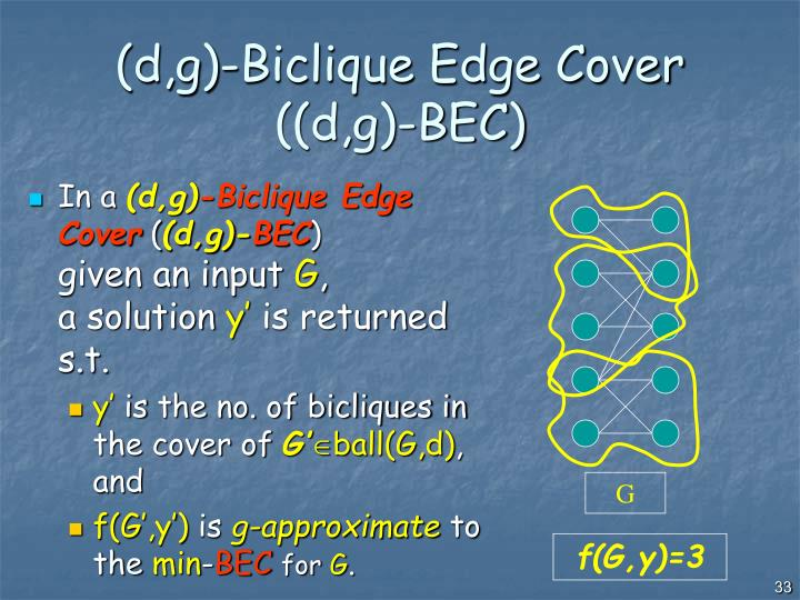 (d,g)-Biclique Edge Cover ((d,g)-BEC)
