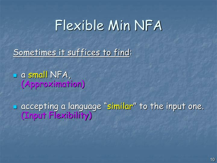 Flexible Min NFA