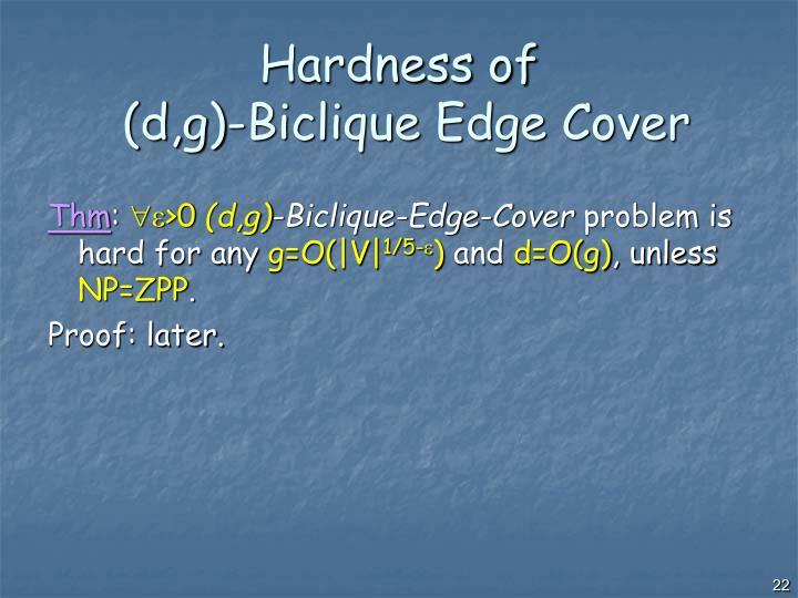 Hardness of