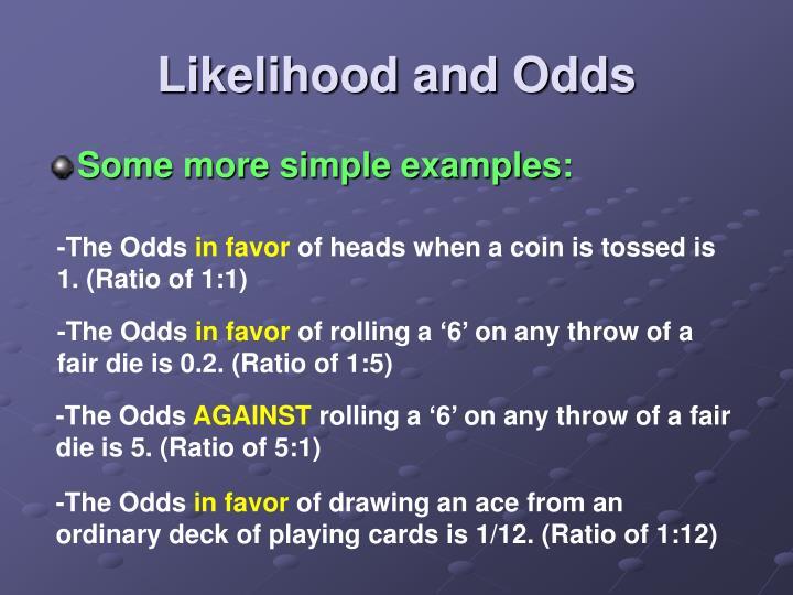 Likelihood and Odds