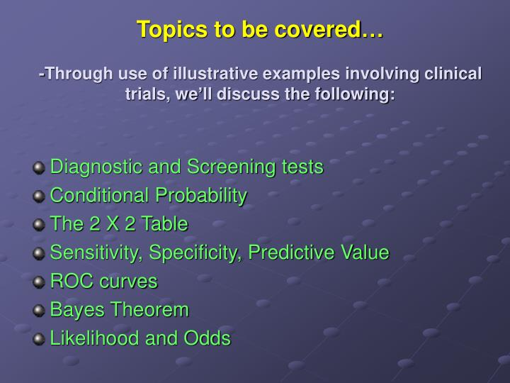 Topics to be covered…