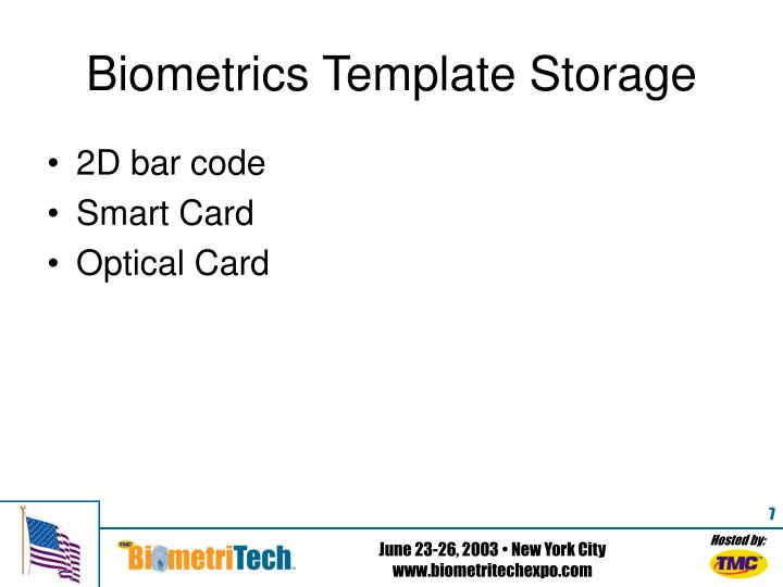 Biometrics Template Storage