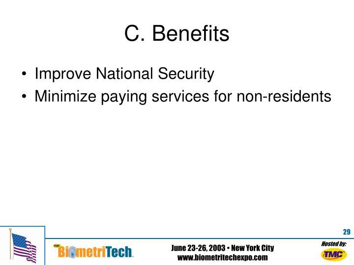 C. Benefits