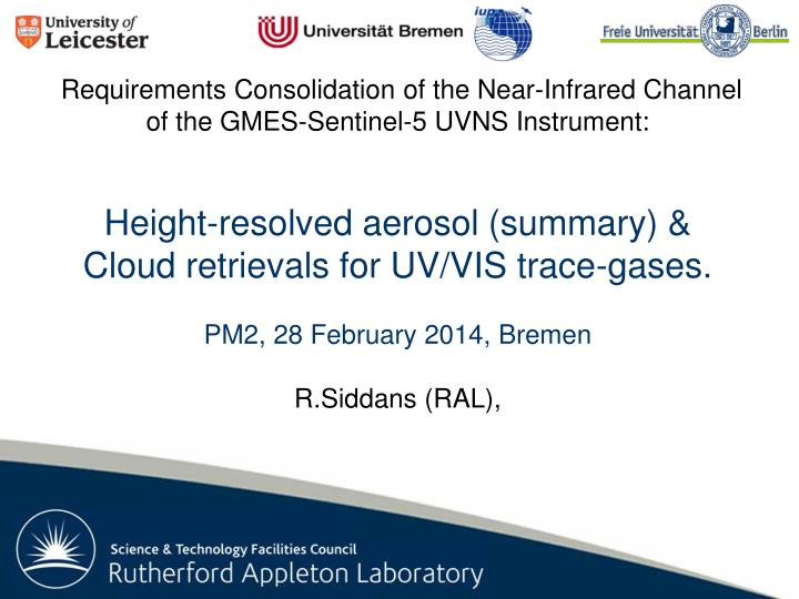Requirements Consolidation of the Near-Infrared Channel of the GMES-Sentinel-5 UVNS Instrument: