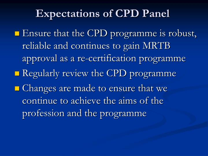 Expectations of CPD Panel